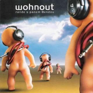 Rande s panem Bendou - Wohnout [CD album]
